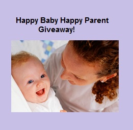 7 Prizes in this Happy Baby, Happy Parent Giveaway!  (total value +$250.00)