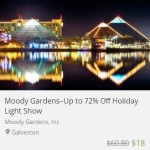 moody gardens holiday deal