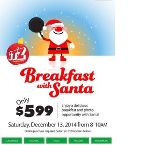 Breakfast with Santa for $5.99? iT'Z true!
