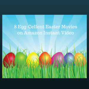Family movie night: 8 Egg-cellent Easter movies available on Amazon  Video