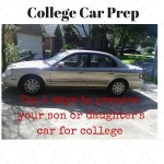 Parents: Top 5 tips for college car preparation