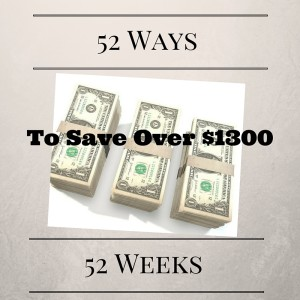 Free printable plan: 52 weeks and 52 ways to save over $1300