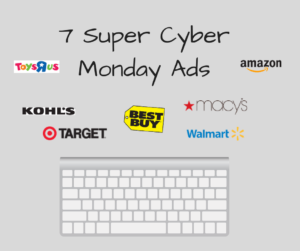 7 Super Cyber Monday Ads all in One Spot! #CyberMonday