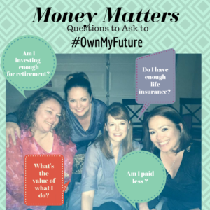 Money Matters: Questions to Ask to Own My Financial Future #OwnMyFuture