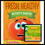 VeggiesTales Free Printable Activities and Snack Recipes