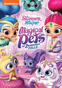 Shimmer and Shine: Magical Pets of Zahramay Falls DVD Giveaway