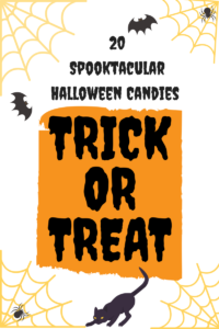 20 Spooktacular Halloween Candies Sure to Please the Toughest Trick or Treater
